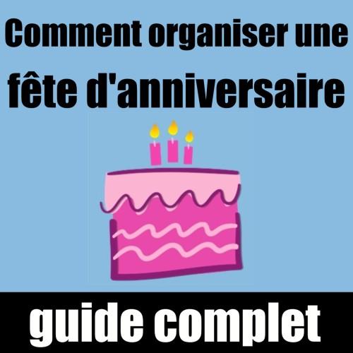 comment organiser une fête d'anniversaire