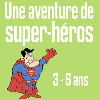 chasse au tresor super heros 3 5 ans