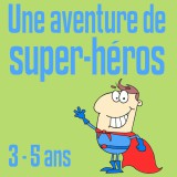 chasse trésor super héros petits