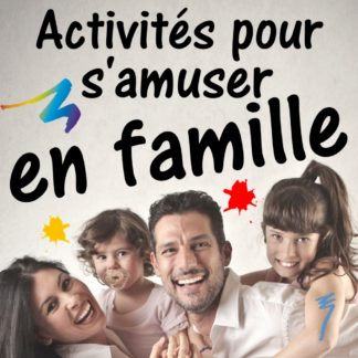 Activités familiales