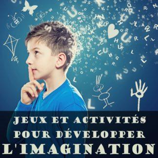 jeux et activités pour développer l'imagination