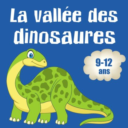 chasse dino 9 12 ans