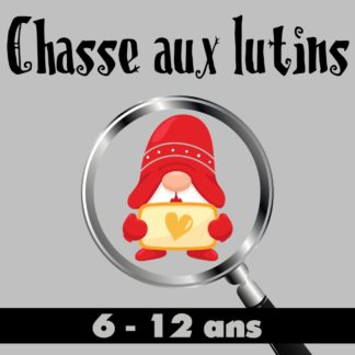 chasse aux lutins